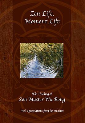 Titel: Zen Life, Moment Life